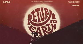 """Return to Earth"": Mountainbike Filmnacht in der AREA 47 am 15. August"